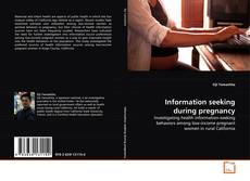 Bookcover of Information seeking during pregnancy