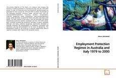 Bookcover of Employment Protection Regimes in Australia and Italy 1979 to 2000