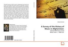 Couverture de A Survey of the History of Music in Afghanistan: