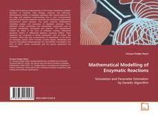 Mathematical Modelling of Enzymatic Reactions kitap kapağı