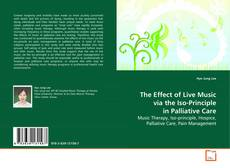 Buchcover von The Effect of Live Music via the Iso-Principle in Palliative Care
