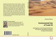 Environmental Fate of Crude Oil的封面