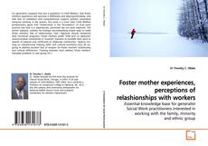 Couverture de Foster mother experiences, perceptions of relashionships with workers