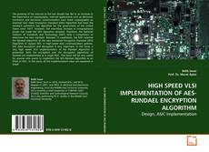 Bookcover of HIGH SPEED VLSI IMPLEMENTATION OF AES-RIJNDAEL ENCRYPTION ALGORITHM