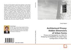 Bookcover of Architectural Privacy: Hidden Dimensions of Urban Forms