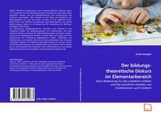Buchcover von Der bildungstheoretische Diskurs im Elementarbereich