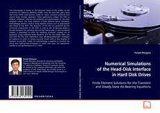 Portada del libro de Numerical Simulations of the Head-Disk Interface in Hard Disk Drives
