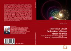 Bookcover of Interactive Visual Exploration of Large Relational Data