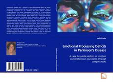 Bookcover of Emotional Processing Deficits in Parkinson's Disease