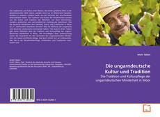 Portada del libro de Die ungarndeutsche Kultur und Tradition