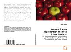Communication Apprehension and High School Students的封面
