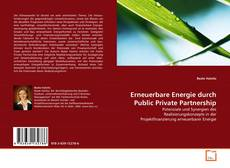 Bookcover of Erneuerbare Energie durch Public Private Partnership