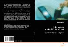 Bookcover of Interference in IEEE 802.11 WLANs