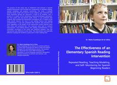 Copertina di The Effectiveness of an Elementary Spanish Reading Intervention