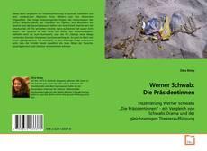 Bookcover of Werner Schwab: Die Präsidentinnen