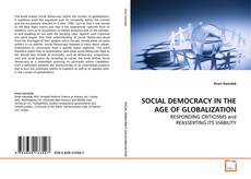 Обложка SOCIAL DEMOCRACY IN THE AGE OF GLOBALIZATION