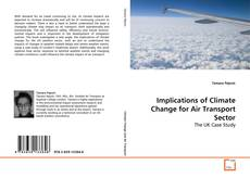Bookcover of Implications of Climate Change for Air Transport Sector