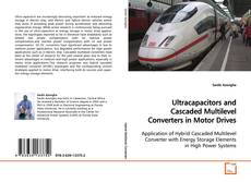Capa do livro de Ultracapacitors and Cascaded Multilevel Converters in Motor Drives