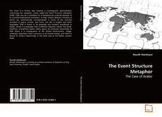 Bookcover of The Event Structure Metaphor