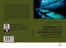 Couverture de DETERMINANTS OF MARKET LINKAGE IN DEVELOPING COUNTRIES