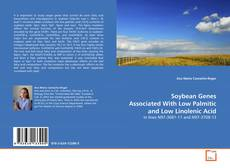 Capa do livro de Soybean Genes Associated With Low Palmitic and Low Linolenic Acid