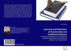 Bookcover of Learning and Retention of Accelerated and Traditional Delivery