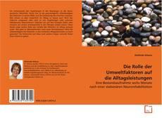 Capa do livro de Die Rolle der Umweltfaktoren auf die Alltagsleistungen