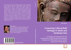 Bookcover of Conserving Cultural Built Heritage in South and Southeast Asia