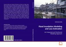 Bookcover of Flood Inundation Modeling and Loss Estimation