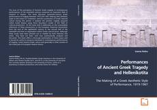 Buchcover von Performances of Ancient Greek Tragedy and Hellenikotita