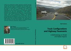 Bookcover of Truck Configurations and Highway Pavements