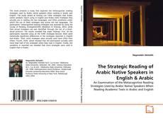 The Strategic Reading of Arabic Native Speakers in English kitap kapağı