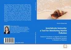 Bookcover of Invertebrate Immunity: a Tool for Monitoring Marine Pollution