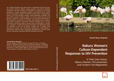 Bookcover of Nakuru Women's Culture-Dependent Responses to HIV Prevention