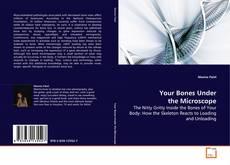 Copertina di Your Bones Under the Microscope