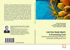 Обложка CACTUS PEAR FRUIT: A Promising Fruit