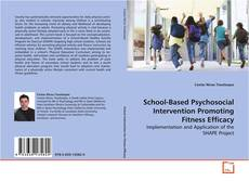 Bookcover of School-Based Psychosocial Intervention Promoting Fitness Efficacy