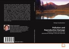 Couverture de Pollution and Reproductive Damage