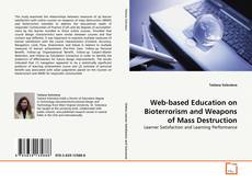 Bookcover of Web-based Education on Bioterrorism and Weapons of Mass Destruction