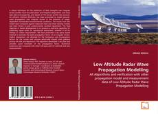 Bookcover of Low Altitude Radar Wave Propagation Modelling