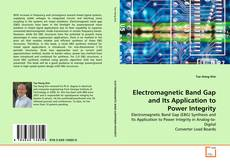 Bookcover of Electromagnetic Band Gap and Its Application to Power Integrity
