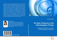 Buchcover von The Role of Memory in the Historiography of Hatay