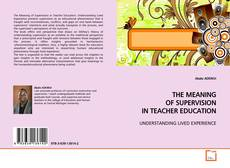 Buchcover von THE MEANING OF SUPERVISION IN TEACHER EDUCATION