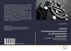 Capa do livro de Hybride Finanzierungsinstrumente im Internationalen Steuerrecht