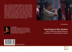 Bookcover of Surviving in the System