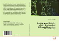 Buchcover von Sensitivity and Stability of GPS Synchronised Differential Protection