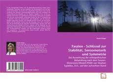 Bookcover of Faszien - Schlüssel zur Stabilität, Sensomotorik und Symmetrie