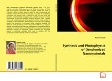 Synthesis and Photophysics of Dendronized Nanomaterials的封面