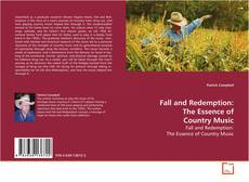 Fall and Redemption: The Essence of Country Music kitap kapağı