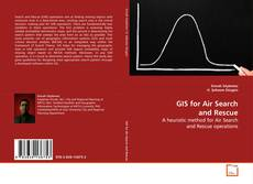 Bookcover of GIS for Air Search and Rescue